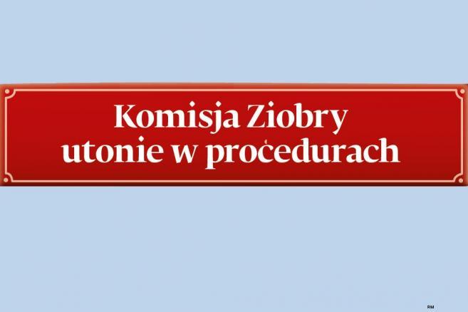 Komisja Ziobry utonie w procedurach