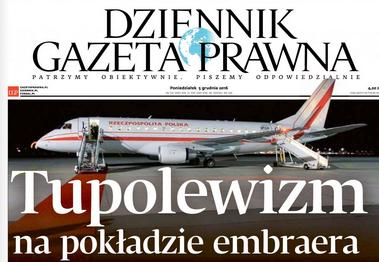 """""""Tupolewizm na pokładzie embraera"""" Dziennik Gazeta Prawna"""